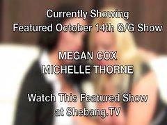 shebangtv - Michelle Thorne & Megan Coxxx