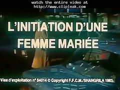 L&#039_initiation D&#039_une Femme Mariee 1983 - Complete Film -b$r